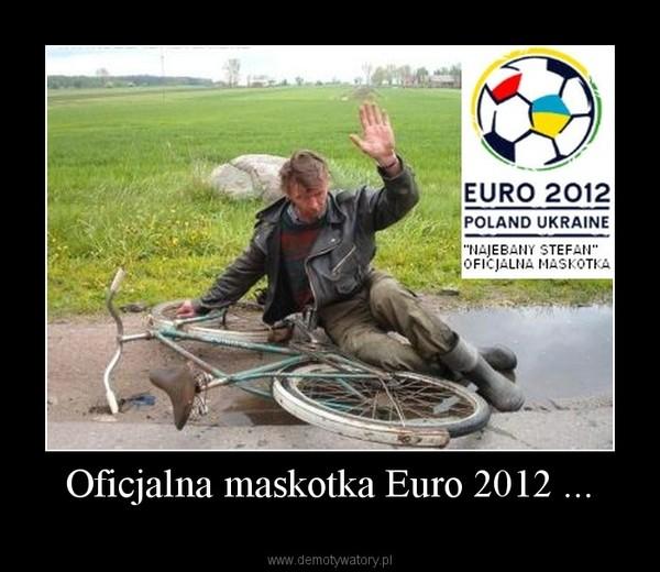 Oficjalna maskotka Euro 2012 ... –