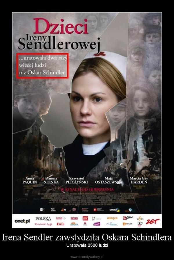 Irena Sendler zawstydziła Oskara Schindlera – Uratowała 2500 ludzi