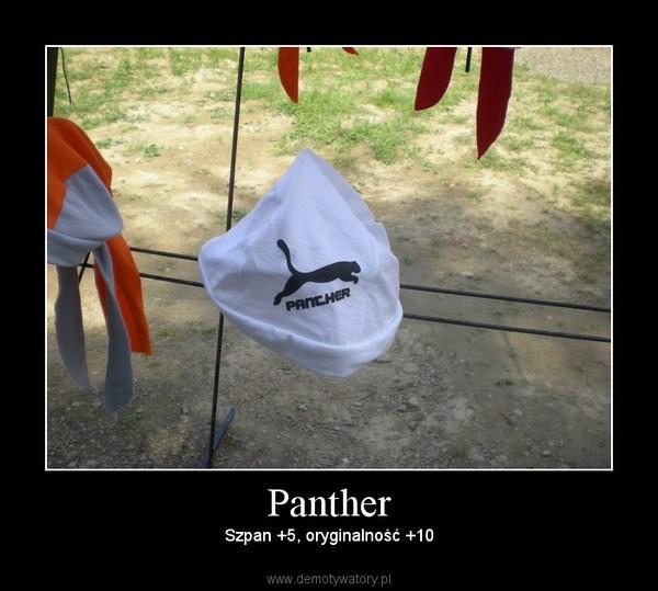 Panther – Szpan +5, oryginalność +10