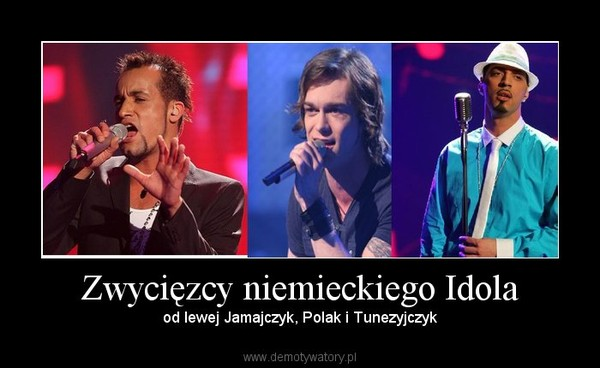 Zwycięzcy niemieckiego Idola – od lewej Jamajczyk, Polak i Tunezyjczyk