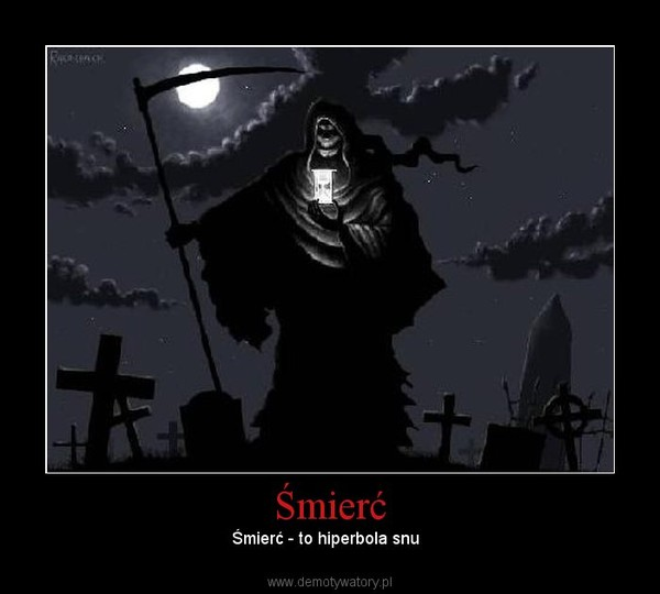 Śmierć – Śmierć - to hiperbola snu