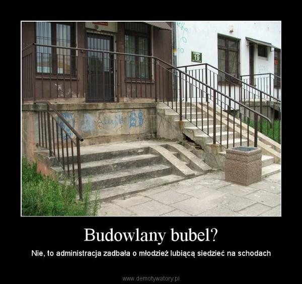 Budowlany bubel? – Nie, to administracja zadbała o młodzież lubiącą siedzieć na schodach