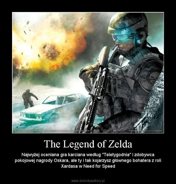 """The Legend of Zelda – Najwyżej oceniana gra karciana według """"Teletygodnia"""" i zdobywca pokojowej nagrody Oskara, ale ty i tak kojarzysz głównego bohatera z roli Xardasa w Need for Speed"""