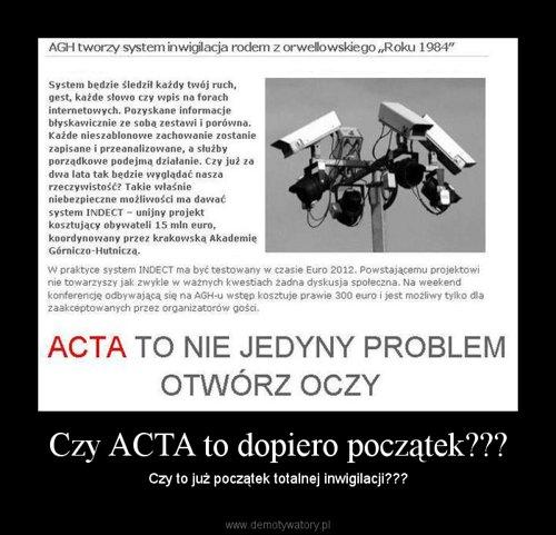 Czy ACTA to dopiero początek???