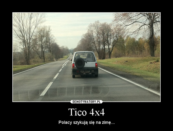Tico 4x4 – Polacy szykują się na zimę...