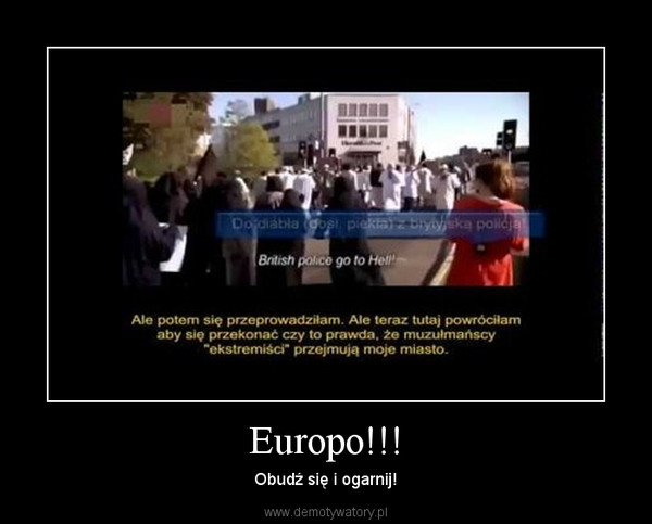 Europo!!! – Obudź się i ogarnij!