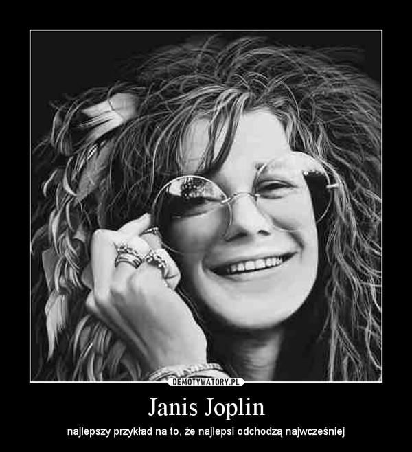 Janis Joplin – najlepszy przykład na to, że najlepsi odchodzą najwcześniej