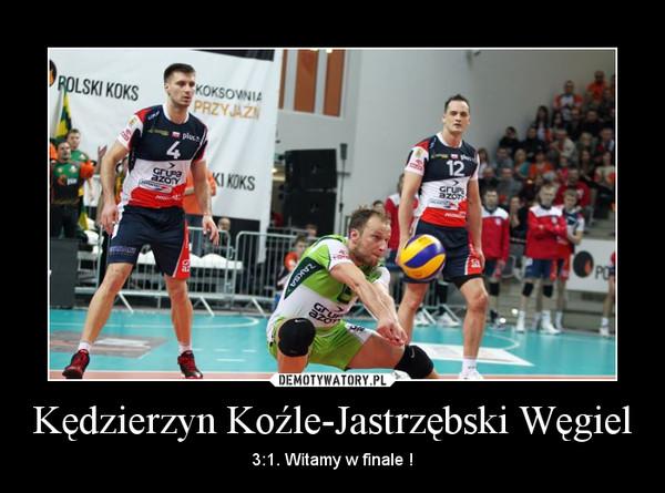 Kędzierzyn Koźle-Jastrzębski Węgiel – 3:1. Witamy w finale !