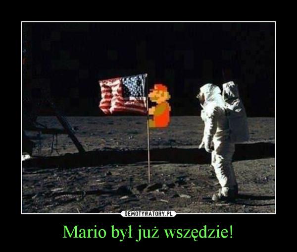 Mario był już wszędzie! –