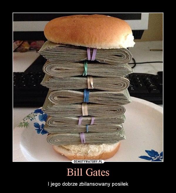 Bill Gates – I jego dobrze zbilansowany posiłek