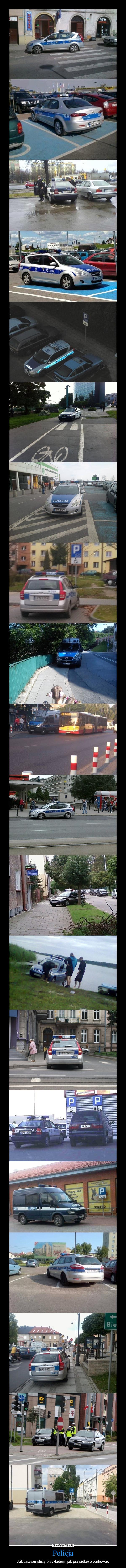 Policja – Jak zawsze służy przykładem, jak prawidłowo parkować
