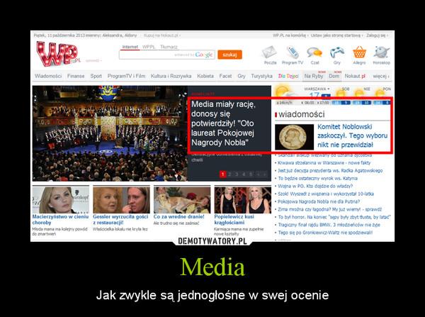 Media – Jak zwykle są jednogłośne w swej ocenie