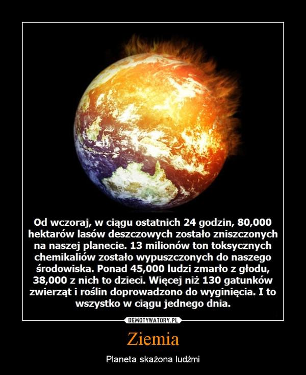 Ziemia – Planeta skażona ludźmi
