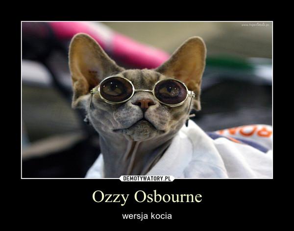 Ozzy Osbourne – wersja kocia