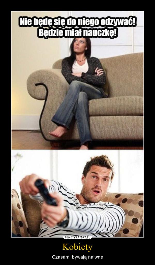 Kobiety – Czasami bywają naiwne