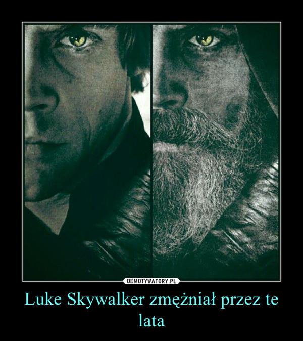 Luke Skywalker zmężniał przez te lata –