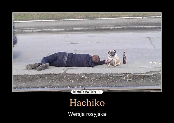Hachiko – Wersja rosyjska
