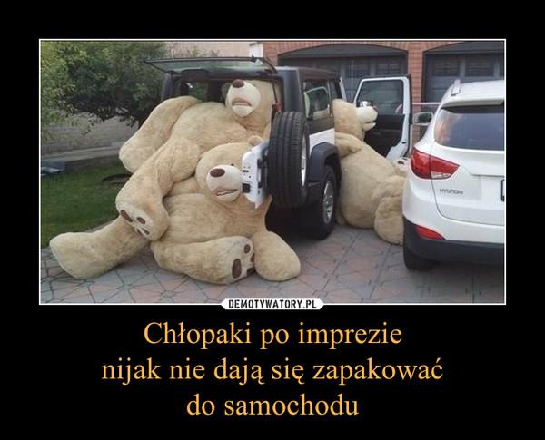 Chłopaki po imprezienijak nie dają się zapakowaćdo samochodu –