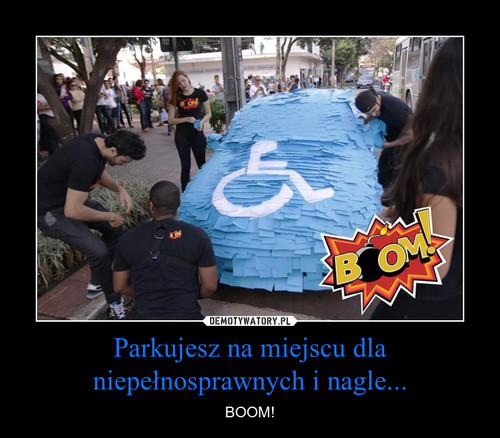 Parkujesz na miejscu dla niepełnosprawnych i nagle...
