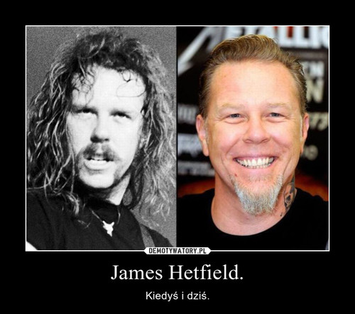 James Hetfield.