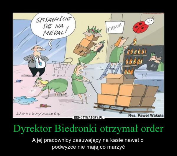 Dyrektor Biedronki otrzymał order – A jej pracownicy zasuwający na kasie nawet o podwyżce nie mają co marzyć