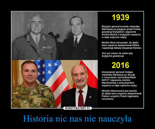 Historia nic nas nie nauczyła