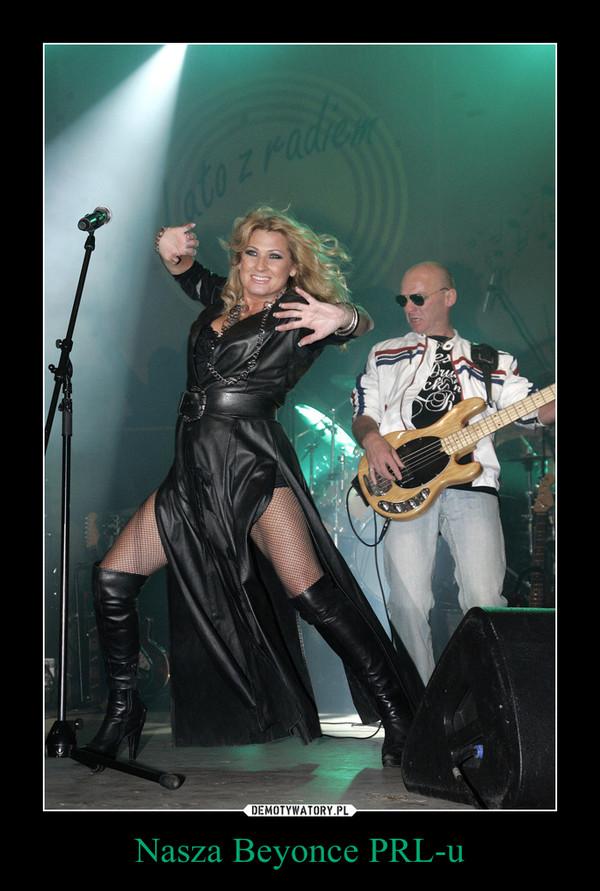 Nasza Beyonce PRL-u –