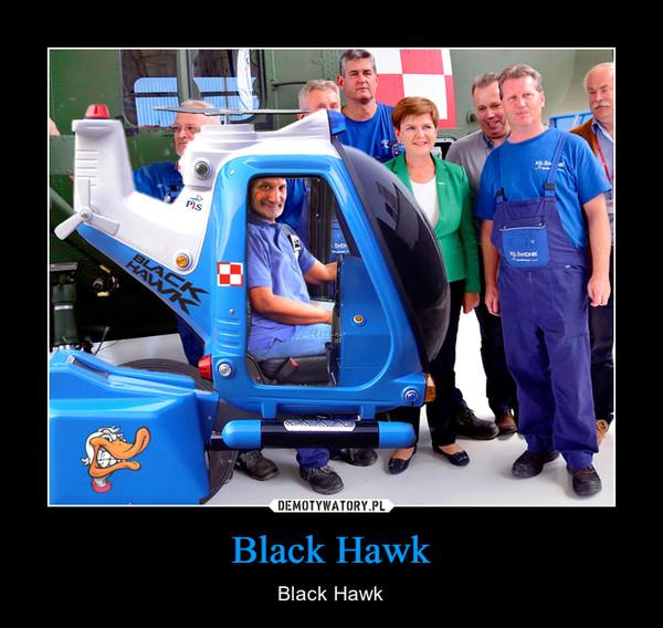 Black Hawk – Black Hawk