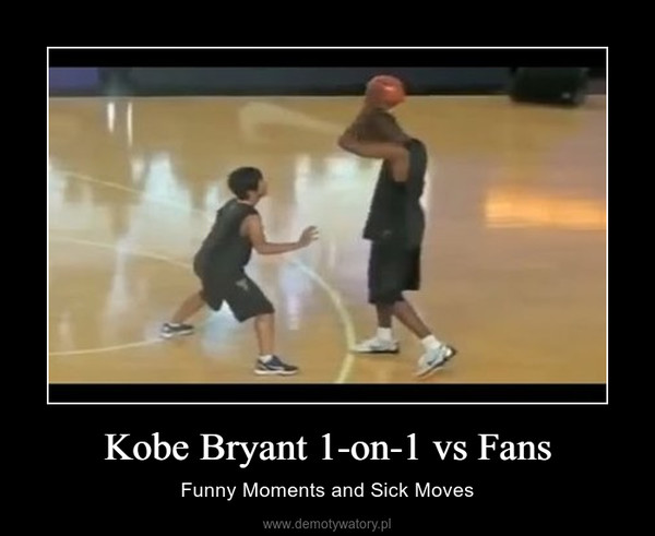 Kobe Bryant 1-on-1 vs Fans – Funny Moments and Sick Moves