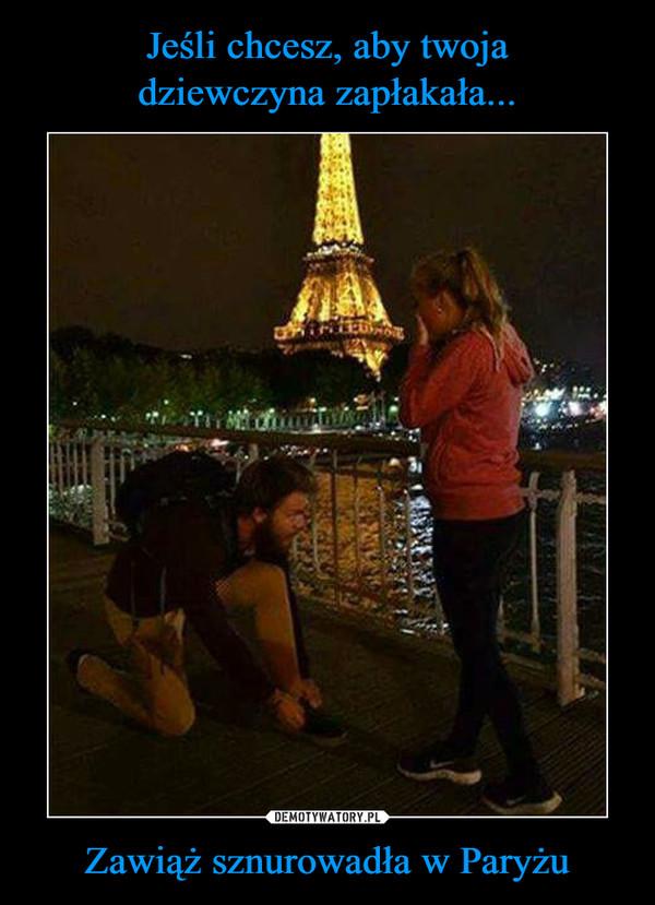 Zawiąż sznurowadła w Paryżu –