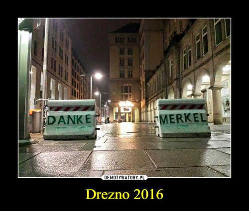 Drezno 2016