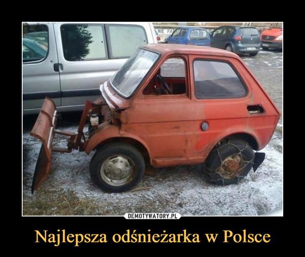 Najlepsza odśnieżarka w Polsce –