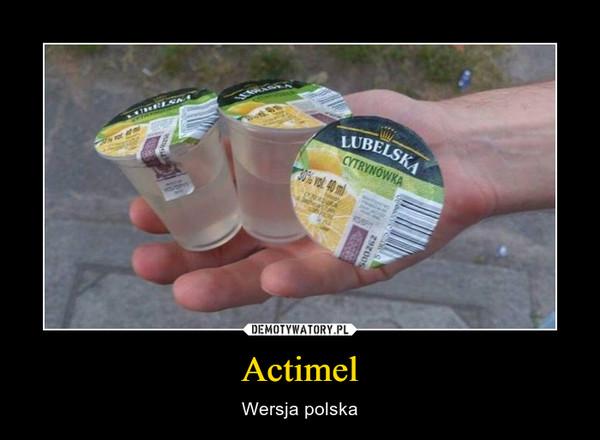Actimel – Wersja polska