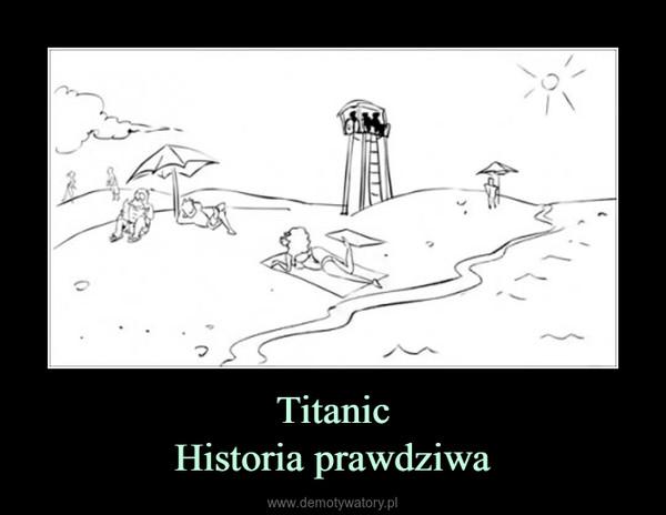 TitanicHistoria prawdziwa –