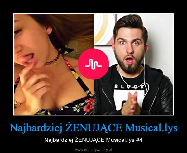 Najbardziej ŻENUJĄCE Musical.lys – Najbardziej ŻENUJĄCE Musical.lys #4