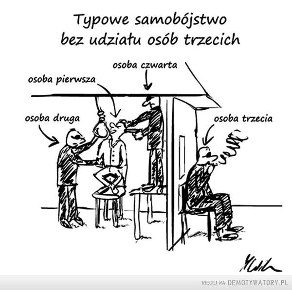 Aranżacja typowego samobójstwa... –