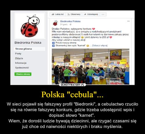 """Polska """"cebula""""..."""