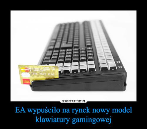 EA wypuściło na rynek nowy model klawiatury gamingowej