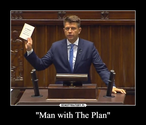 """Man with The Plan"""