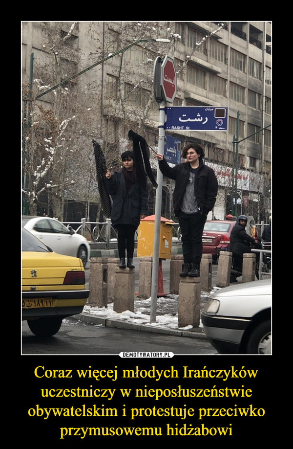 Coraz więcej młodych Irańczyków uczestniczy w nieposłuszeństwie obywatelskim i protestuje przeciwko przymusowemu hidżabowi –