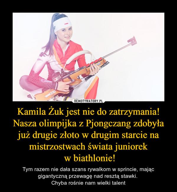 Kamila Żuk jest nie do zatrzymania! Nasza olimpijka z Pjongczang zdobyła już drugie złoto w drugim starcie na mistrzostwach świata juniorek w biathlonie! – Tym razem nie dała szans rywalkom w sprincie, mając gigantyczną przewagę nad resztą stawki. Chyba rośnie nam wielki talent