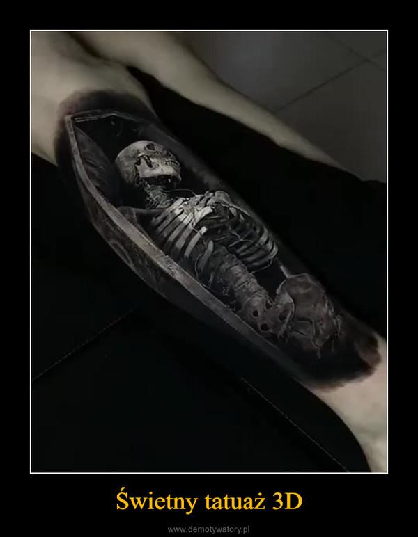 Świetny tatuaż 3D –