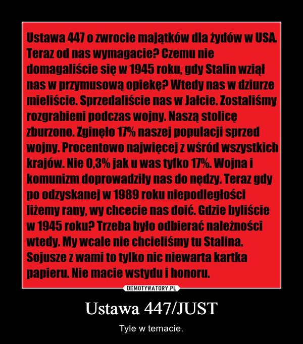 Ustawa 447/JUST – Tyle w temacie.