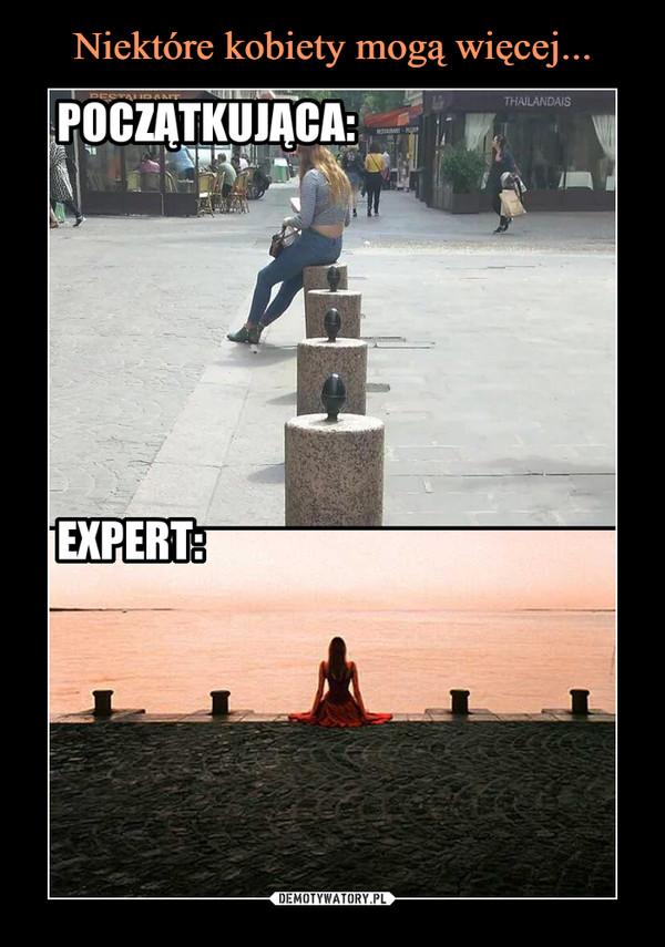 –  początkująca:ekspert: