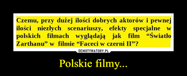 Polskie filmy... –