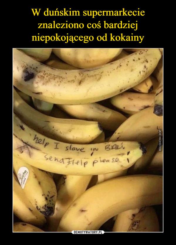 –  help I slave in BALIsend help please