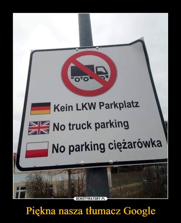 Piękna nasza tłumacz Google –  No parking ciężarówka