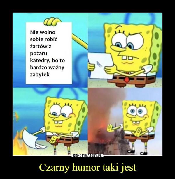 Czarny humor taki jest –