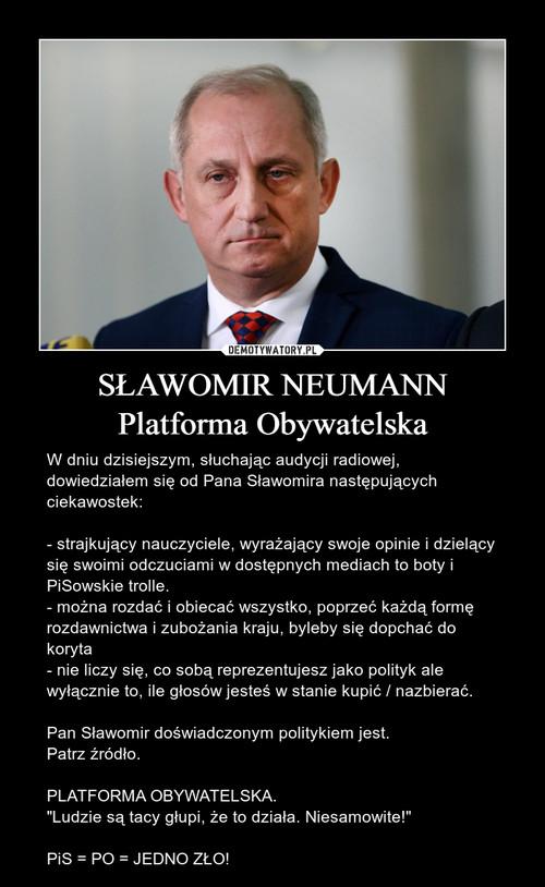 SŁAWOMIR NEUMANN Platforma Obywatelska