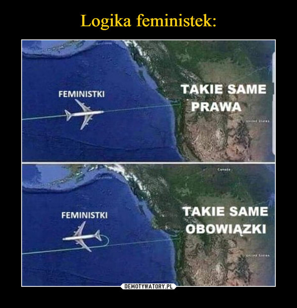 –  Feministki Takie same prawa takie same obowiązki